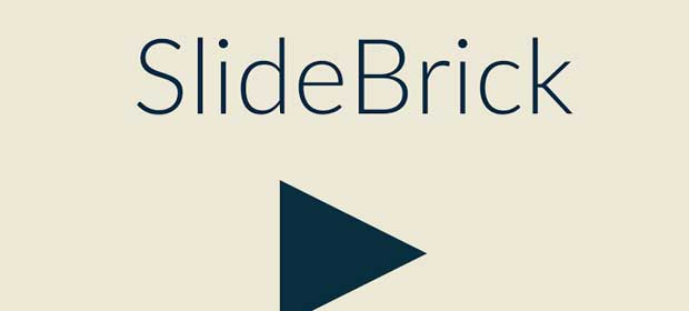 SlideBrick