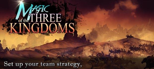 Magic Of The Three Kingdoms