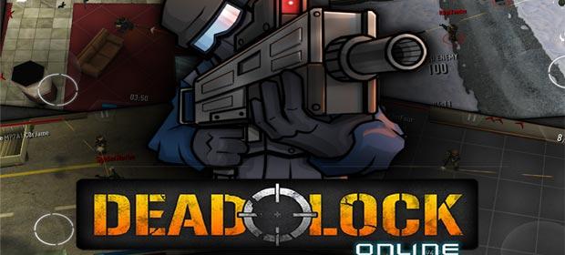 Deadlock: Online