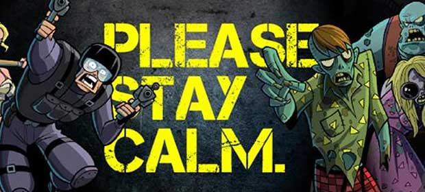 Please Stay Calm ™ - Zombies!