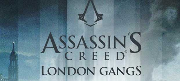 Assassin's Creed London Gangs