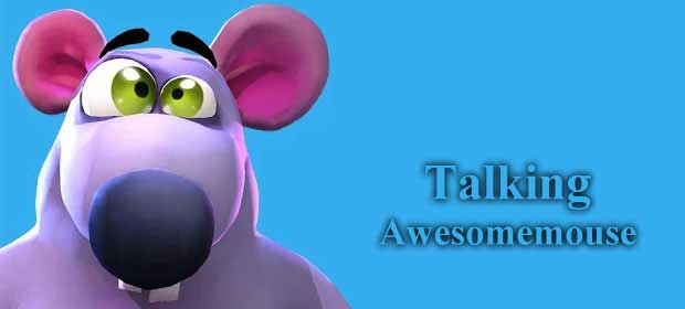 Talking Awesomemouse
