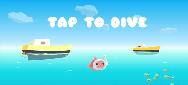 Tap to Dive