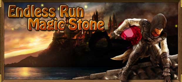 Endless Run Magic Stone