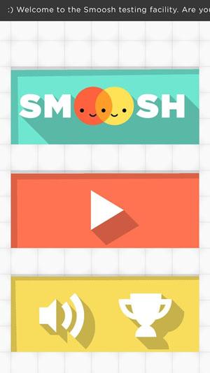 Smoosh!
