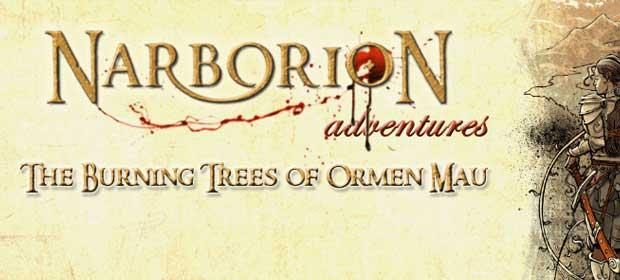 The Burning Trees of Ormen Mau