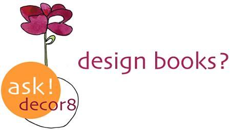ask decor8: Good Design Books?
