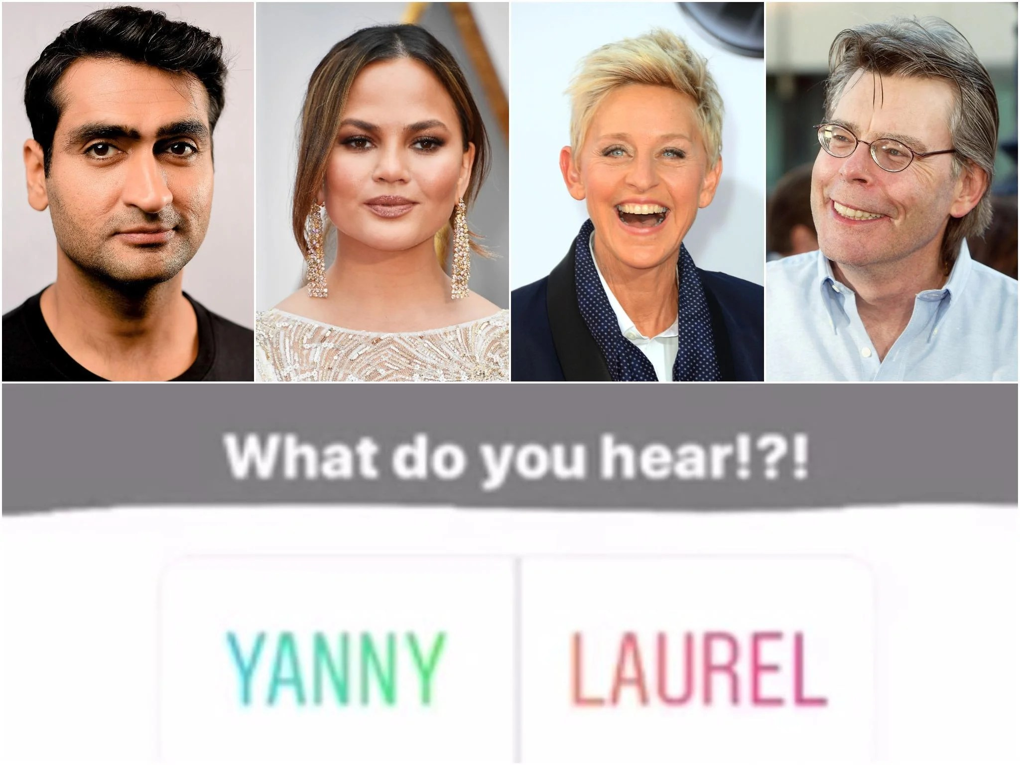Yanny or Laurel  Celebrities including Ellen DeGeneres  Christine     Yanny or Laurel  Celebrities including Ellen DeGeneres  Christine Teigen  and Piers Morgan decide which is right   The Independent