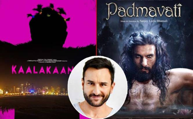 Saif Ali Khan: If Padmavati Releases, We Will Shift Kaalakaandi