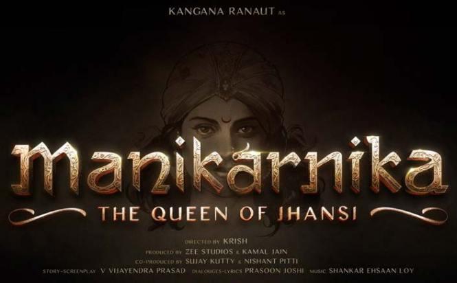 Kangana Ranaut's Manikarnika