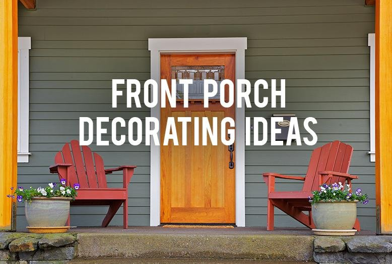 Front Porch Decorating Ideas   RC Willey Blog Do you have a boring front porch you want to decorate  At my house  we ve  decided to ditch the flower bed in the front of the house and make it into  a