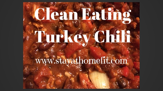 Clean Eating Turkey Chili