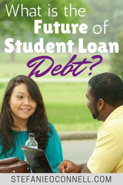 The Future of Student Loan Debt (And How to Set Yourself Up For Success)