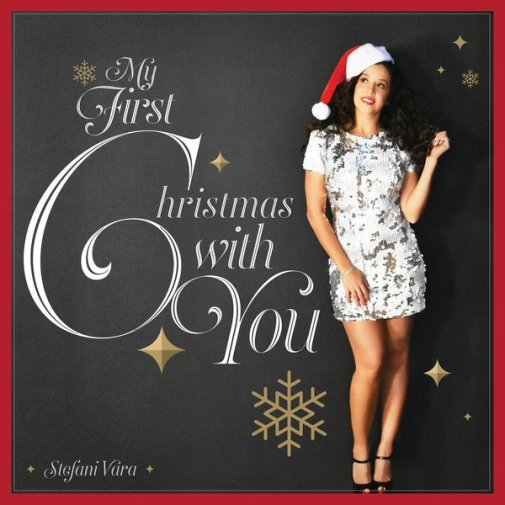 Stefani Vara's cover Art for her song, My First Christmas With You
