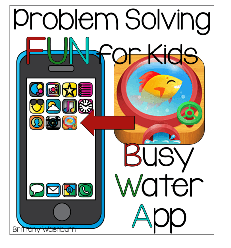 Problem Solving Fun for Kids- Busy Water App Review