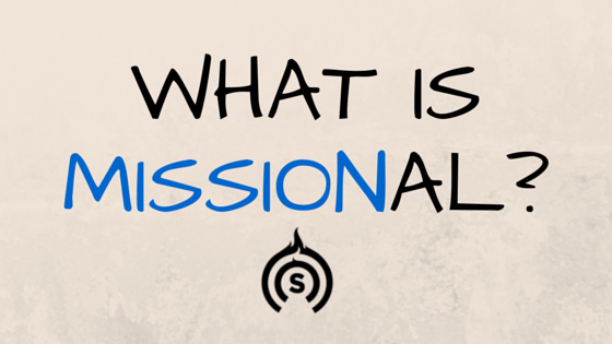 What is Missional-