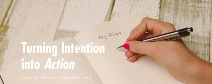 turning intention into action