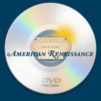 American Renaissance DVDs