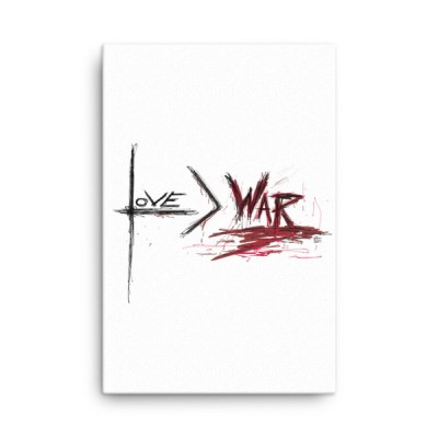 love is greater than war canvas by reformation designs