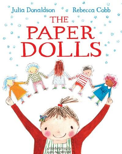 The Paper Dolls - Julia Donaldson & Rebecca Cobb