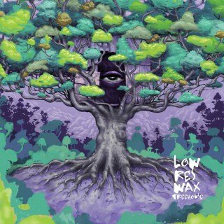 Low Res – Wax Treehouse