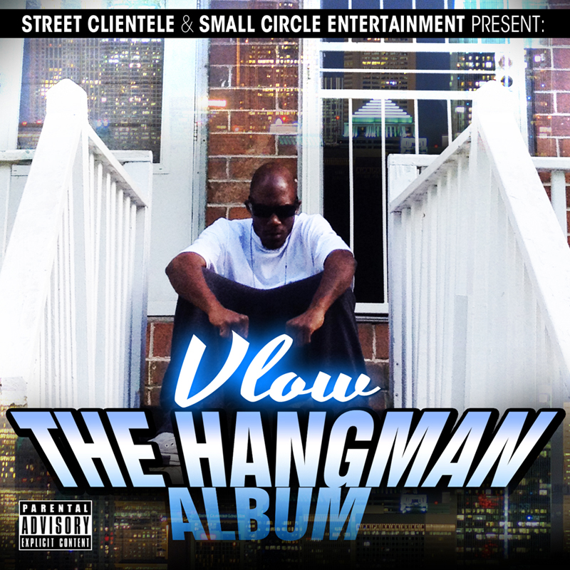 Vlow-The Hangman Album by Street Clientele
