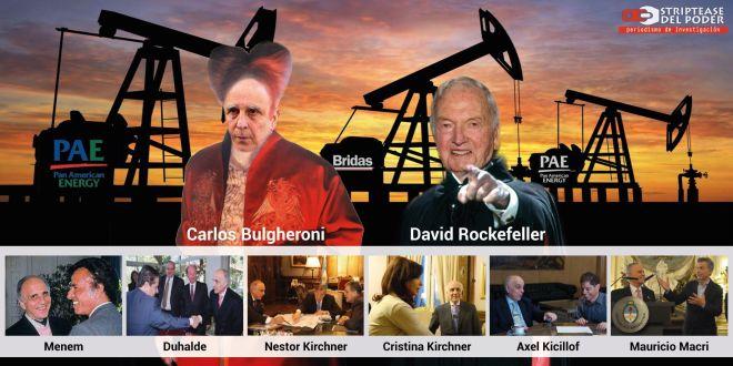 Carlos Bulgheroni: despedida a un depredador del Estado operador de los intereses Rockefeller