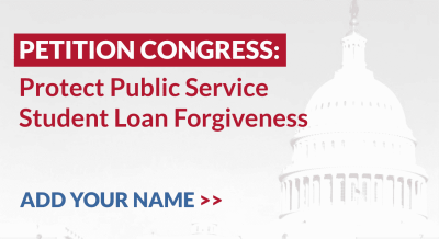 Stop Congress from eliminating Public Service Loan Forgiveness