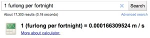 Search result for 1 furlong per fortnight