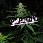 BIG BUD and a STUFF STONERS LIKE STICKER