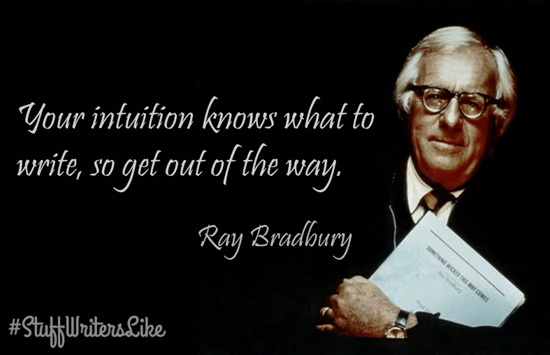 ray-bradbury-inuition-knows-what-write-get-out-way
