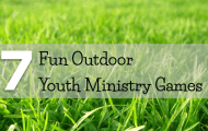 7 Fun Outdoor Youth Ministry Games