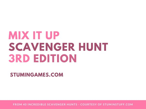 Mix It Up Scavenger Hunt #3