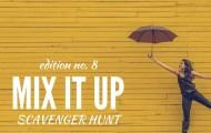 Mix It Up Scavenger Hunt #8