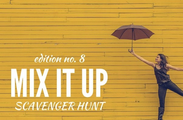 Mix It Up Scavenger Hunt #8