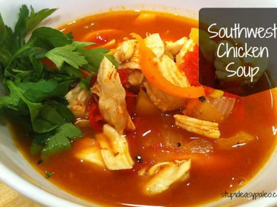 Southwest Chicken Soup | stupideasypaleo.com