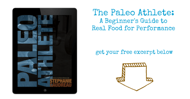 The Paleo Athlete eBook | stupideasypaleo.com