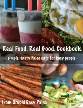 Paleo Holiday Gift Ideas Real Food Real Good eCookbook | StupidEasyPaleo.com