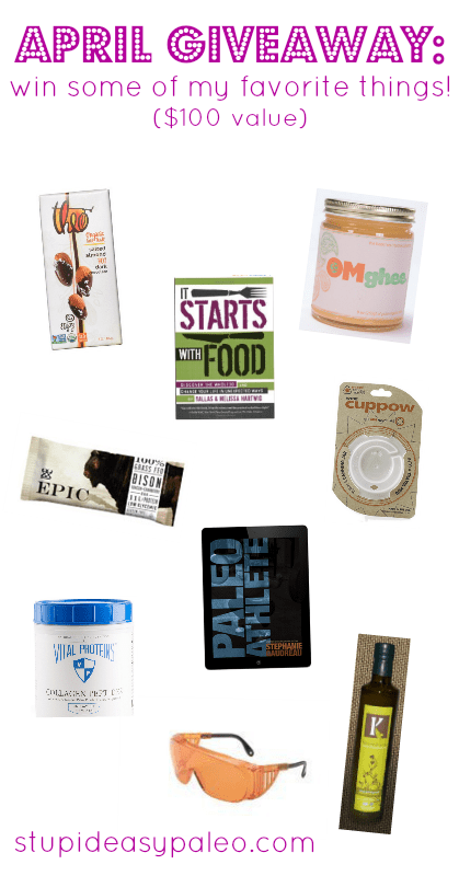 April Giveaway: Some of My Favorite Things ($100 Value) | stupideasypaleo.com