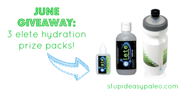 June Giveaway: Elete Electrolyte Prize Packs | stupideasypaleo.com