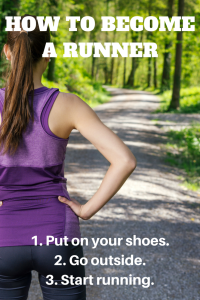 How to become a runner.