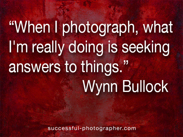 wynn bullock quote on photography