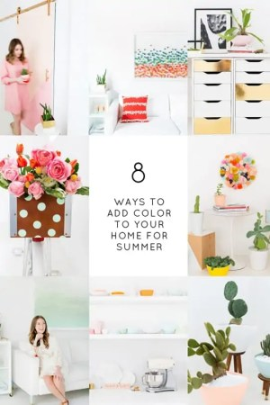 8 Ways to Add Color to Your Home This Summer! - Sugar & Cloth