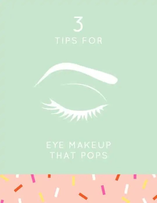 3 Tips for Eye Makeup that Pops! - Sugar and Cloth