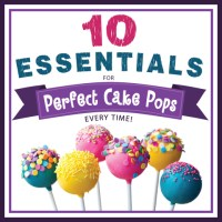 10 Essentials for Perfect Cake Pops + GIVEAWAY!