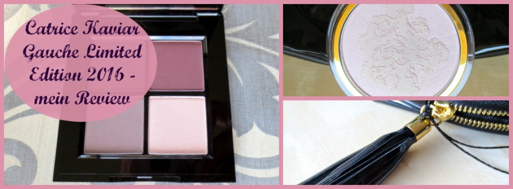 Catrice Kaviar Gauche Limited Edition 2016 – mein Review