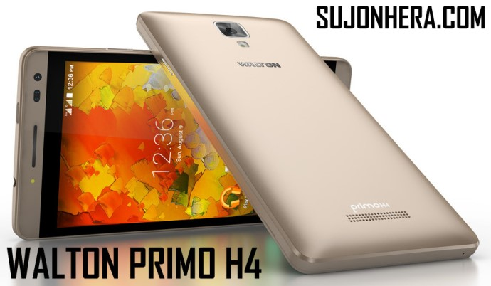 Walton Primo H4 Android Phone Full Specifications & Price