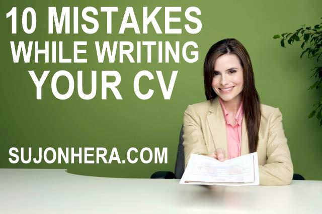Top 10 Silly Unforgivable Common CV Writing Mistakes