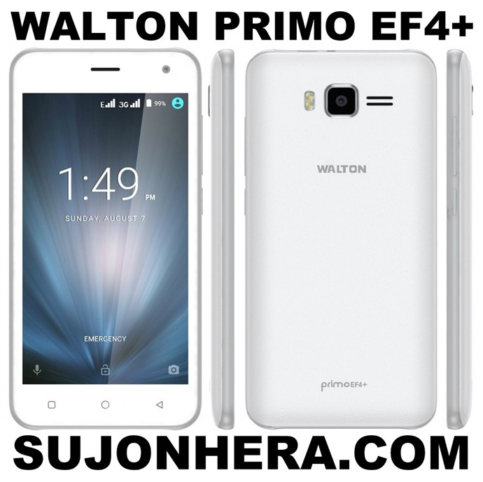 Walton Primo EF4+ Android Phone Full Specifications & Price