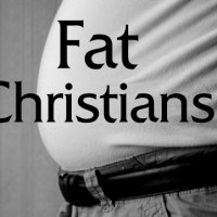 Why American Christians Tend to be Fat and Unhealthy